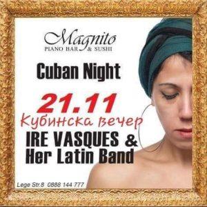 Кубинска вечер с Ире Васкез